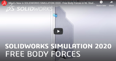 SOLIDWORKS SIMULATION 2020 - Free Body Forces in NL Studies
