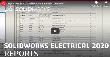 SOLIDWORKS Electrical 2020 - Reports