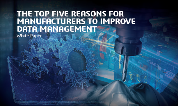 SW Learn the Five Reasons Manufacturers Need Better Data Management Banner 612x367 slo